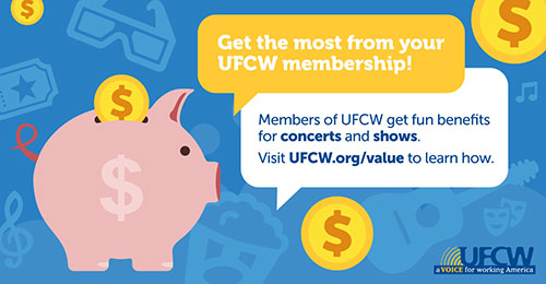 Get the most from your UFCW membership!